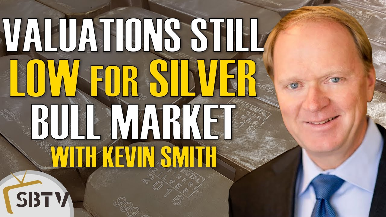 Kevin Smith - Silver Bull Market Taking Off From Extremely Low Valuations