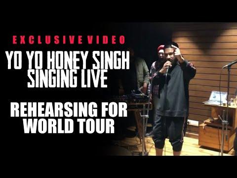 Yo Yo Honey Singh Singing Live | World Tour Rehearsal EXCLUSIVE VIDEO