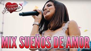 Corazón Serrano - Mix Sueños De Amor | En Vivo En Piura