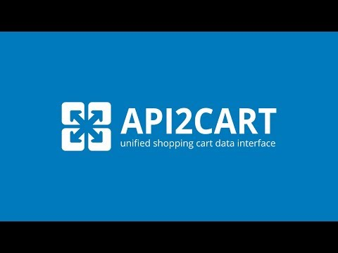API2Cart: Shopping Cart API Integration for B2B Software Developers
