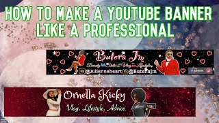 HOW TO MAKE A YOUTUBE BANNER | BUTERAJM