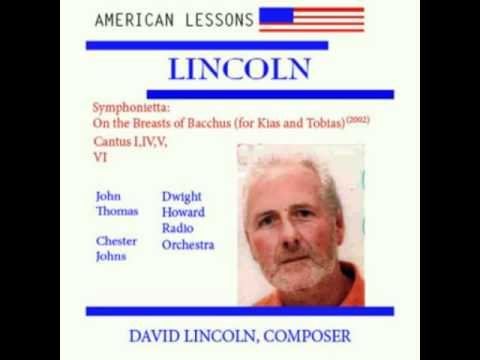 David Lincoln, American Composer Symphonietta: On the Breasts of Bacchus mov. 1