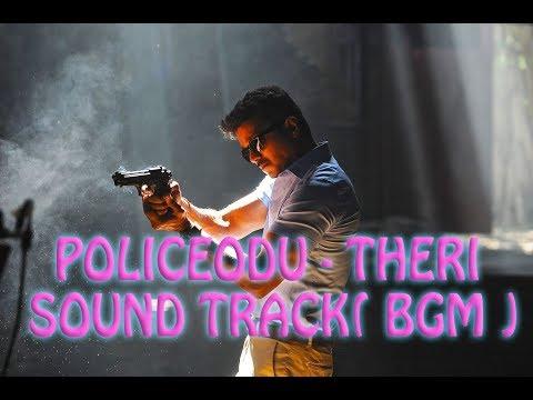 POLICEODU (Theri Original Background Score) | Vijay, Samantha, Amy | Atlee | G.V. Prakash Kumar