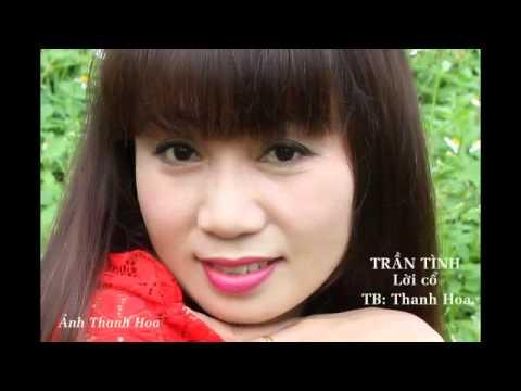 Hát Chèo .Trần Tình (lời cổ) T.B: Thanh Hoa
