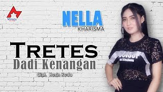 Download lagu Nella Kharisma Tretes Dadi Kenangan MP3