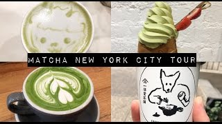🍵「 MATCHA NEW YORK CITY TOUR 」🍵  |  Visit my favorite Matcha spots in NYC with me!