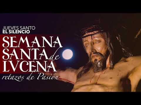 VÍDEO: Retazos de la Semana Santa de Lucena: La procesión del Silencio
