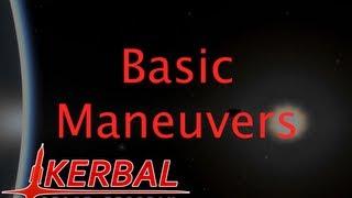 Basic Orbital Maneuvers - Kerbal Space Program Tutorial