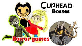 Cuphead bosses as Horror Games