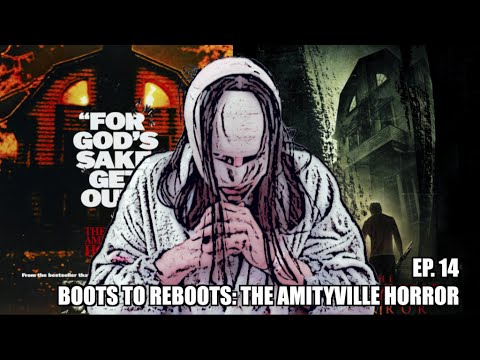 Boots To ReBoots: The Amityville Horror 2005 Review