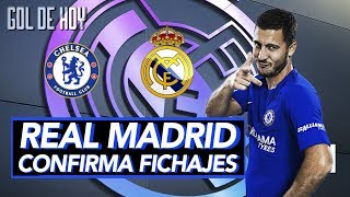 Madrid confirma grandes fichajes I Acuerdo Hazard - Madrid