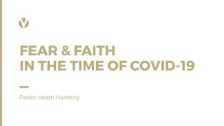 Sunday Resource 3.15.20 | Fear & Faith In The Time Of COVID-19