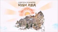 Cortex Jammers - High Asia [Full Album]