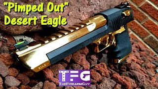 """""""Pimped Out"""" Desert Eagle .50AE - TheFireArmGuy"""