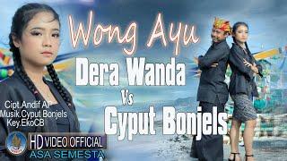 DERA WANDA & CYPUT BONJELS - WONG AYU | Kedang Kempul Terbaru 2021 ( Official Music Video )
