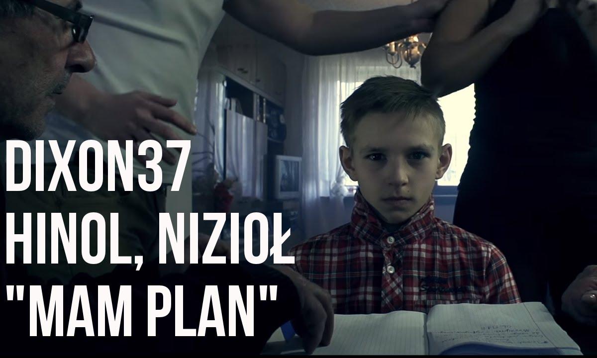 Download Dixon37 - Mam Plan feat. Nizioł, Hinol prod. Fame Beats
