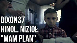 Dixon37 - Mam Plan feat. Niziol, Hinol prod. Fame Beats