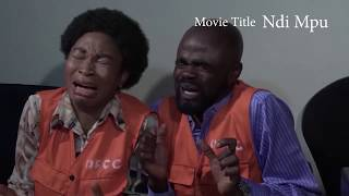 Download Chief Imo Comedy - Ndi Mpu 6 || 2019 Nollywood Movies || with chief imo, Osuofia || EFCC JOB - Chief Imo Comedy