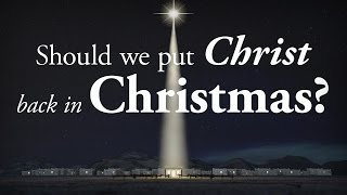 Should we put Christ back in Christmas? - Pastor Tim Price
