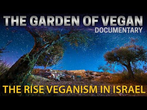 Garden of Vegan | Veganism in Israel | Animal Rights in Israel | How Many Vegans in the World