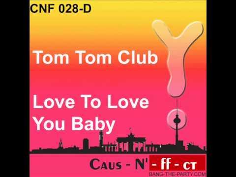 Tom Tom Club - Love To Love You Baby  (CNF 028).wmv mp3