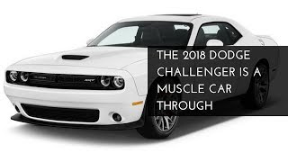2018 Dodge Challenger Review - NEW CAR 2018