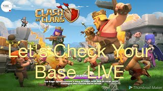 LIVE Clash of Clans Lets Visit Your Base And I Need squad