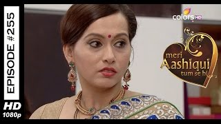 Meri Aashiqui Tum Se Hi - 28th May 2015 - मेरी आशिकी तुम से ही - Full Episode (HD)