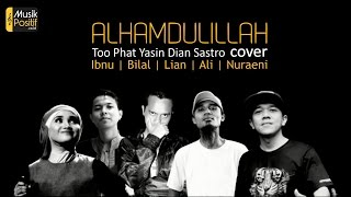Video Alhamdulillah - Cover by Ibnu, Bilal, Lian, Ali, Nuraeni download MP3, 3GP, MP4, WEBM, AVI, FLV Januari 2018