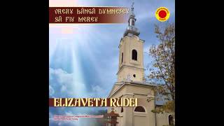 NOU 2014   CANTARI RELIGIOASE ORTODOXE cu d-na prof ELIZAVETA RUDEI -  CE FOLOS