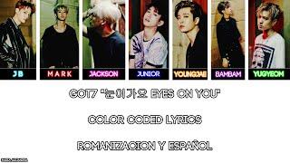 "Got7 ""눈이가요 eyes on"" [color coded] [rom|subespaÑol lyrics]"
