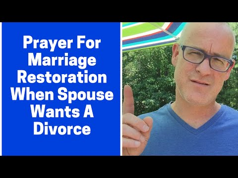 Prayer For Marriage Restoration If Spouse Wants Divorce - YouTube