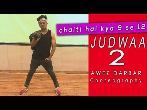 Chalti Hai Kya 9 Se 12 - Judwaa 2 | Awez...