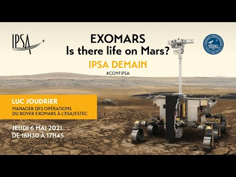 ExoMars: Is there life on Mars?   Luc Joudrier (ESA)   Conférence