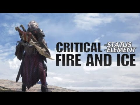 Monster Hunter: World Critical Status Critical Element Fire and Ice Dual Blades build thumbnail