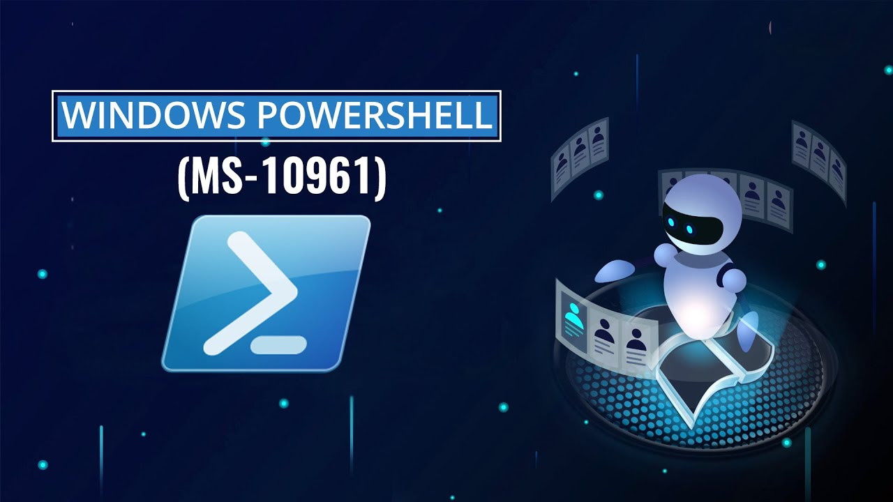 Windows PowerShell Overview (MS-10961)