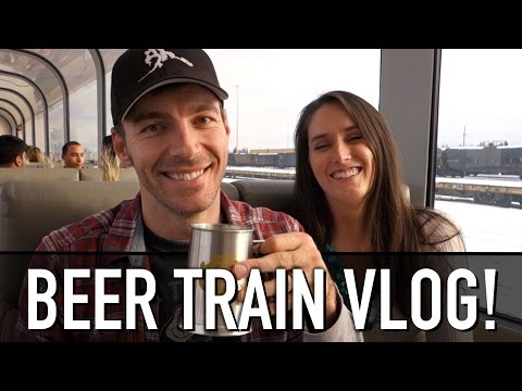Beer Trains are AWESOME!!! - [Living In Alaska 222]