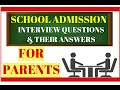 Parents Interview -Questions and Answers for School Admission |School Interview Tips for Parents