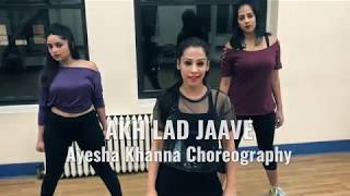 AKH LAD JAAVE| LOVERATRI| Dance Cover| Choreography