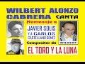 LA LUNA Y EL TORO canta Wilbert Alonzo Cabrera Tributo a Javiel Solis 2 karaoke