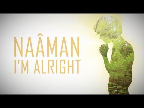 Naâman - I'm Alright (Lyrics Video)