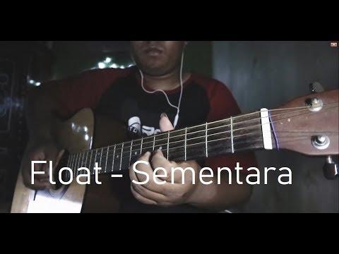 Float - Sementara Guitar Cover By Yat