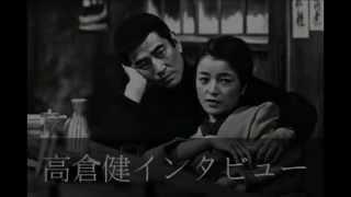高倉健さんのインタビュー(NHKより)ken takakura 最後の銀幕 大スター...