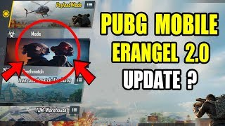 PUBG Mobile New Update Erangel 2.0 map ? Pubg Mobile New Upcoming Update Leaks ?