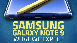Samsung Galaxy Note 9 | What to Expect From Samsung