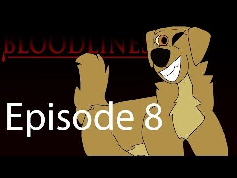 BLOODLINES EPISODE 8