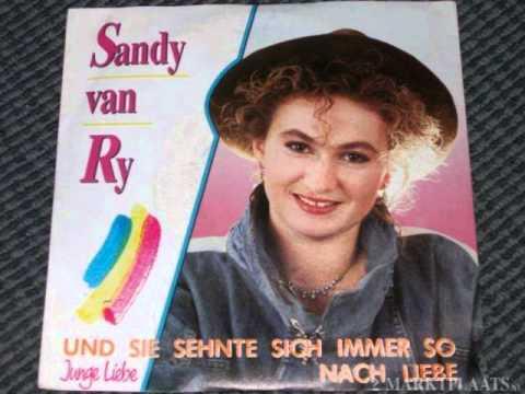 Sandy van Ry Und sie sehnte sich immer so nach liebe