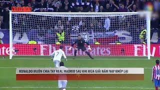 Tin Thể Thao 24h Hôm Nay (19h - 15/11): Ronandol Muốn Chia Tay Real Madrid Sau Khi Kết Thúc Mùa Giải