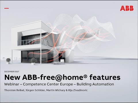 2017-12 Webinar about ABB Building Automation – New ABB-free@home features and Innovations