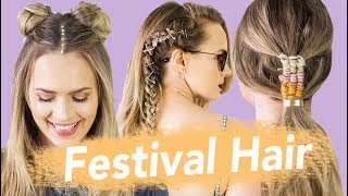 The Best Festival Hairstyles for 2018 - KayleyMelissa